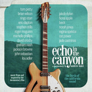 Echo In The Canyon (Original Motion Picture Soundtrack) (CD)