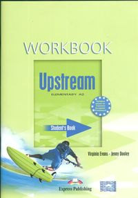 Upstream A2 Elementary WB EXPRESS PUBLISHING