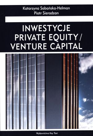Inwestycje. Private Equality / Venture Capital
