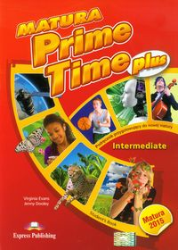 Matura Prime Time Plus Intermediate Student's Book - dostawa od 3,49 PLN - Evans Virginia, Dooley Jenny