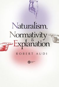 Naturalism Normativity and Explanation