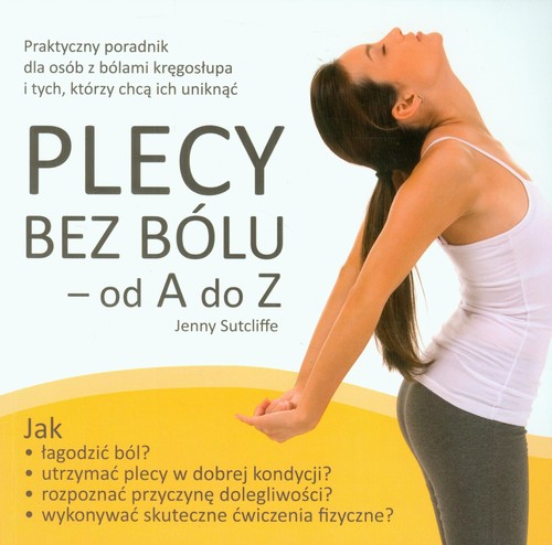 Plecy bez bólu od A do Z