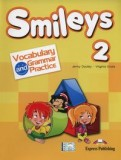 Smileys 2 Vocabulary and Grammar Practice