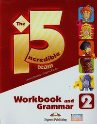 The Incredible 5 Team 2 Workbook and Grammar
