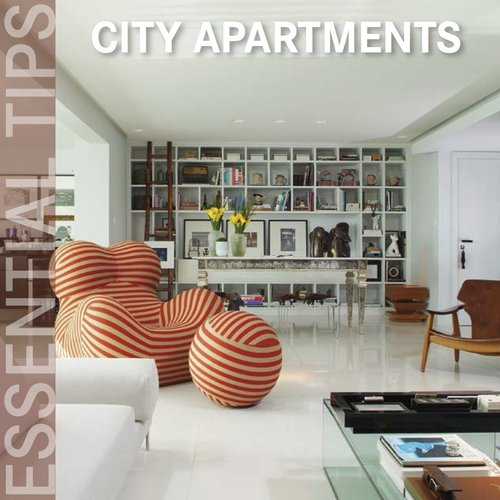 Essential Tips City Apartments