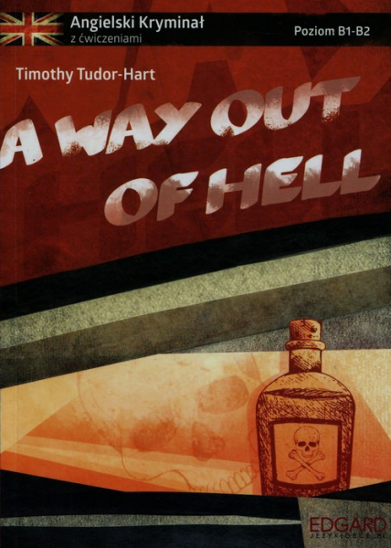 A way out of hell - dostawa od 3,49 PLN - Tudor-Hart Timothy