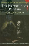 Collected short stories: the horror in the museum volume 2