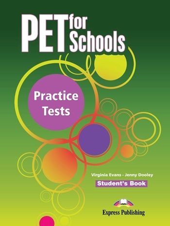 PET for Schools Practice Tests Student's Book