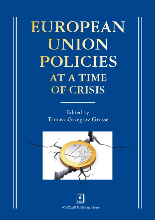 European Union Policies. At a Time of Crisis