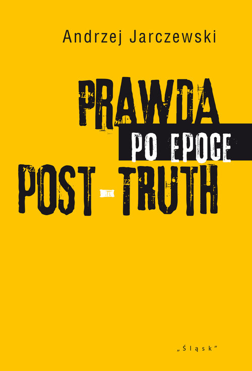 Prawda po epoce Post-Truth