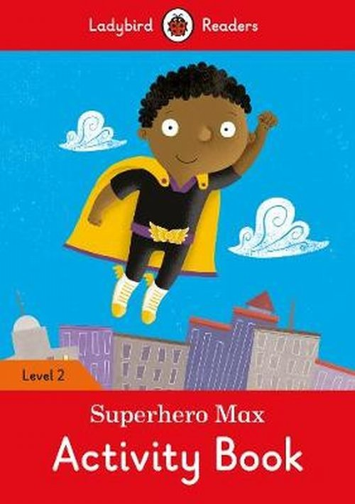 Superhero Max. Activity Book Level 2