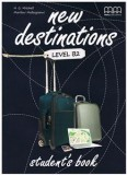 New Destinations, Student's book. Level B2