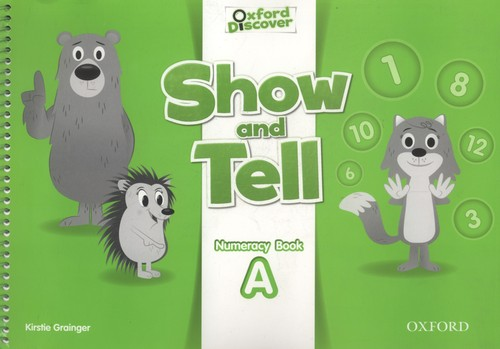 Show and Tell 2. Numeracy book A