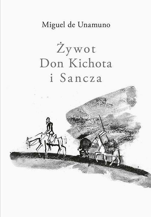 Żywot Don Kichota i Sancza