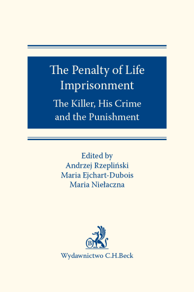 The Penalty of Life Imprisonment The Killer, His Crime and the Punishment