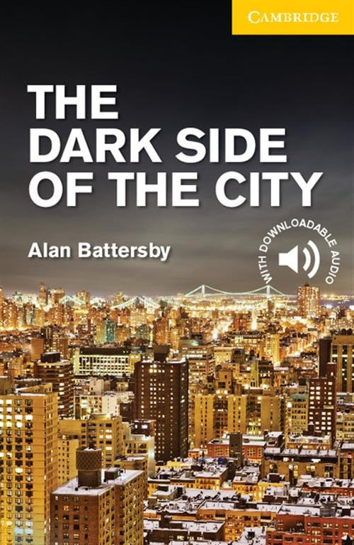 The Dark Side of the City  Level 2 Elementary/Lower Intermediate