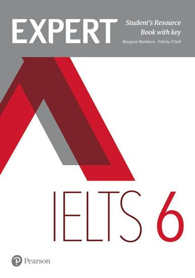 Expert IELTS Band 6 Student's Resource Book with key
