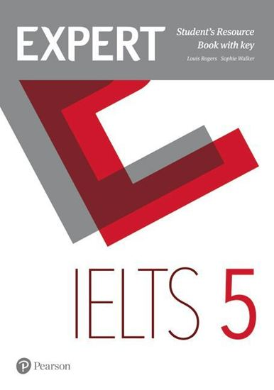 Expert IELTS Band 5 Student's Resource Book with key