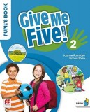 Give Me Five! 2 Pupil's Book Pack MACMILLAN