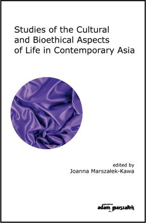 Studies of the Cultural and Bioethical Aspects of the Life Contemporary Asia