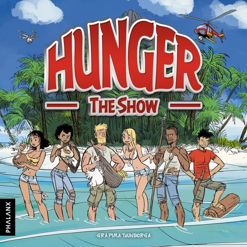 Hunger. The Show