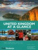 United Kingdom at a Glance, Geography, History and Culture of the United Kingdom