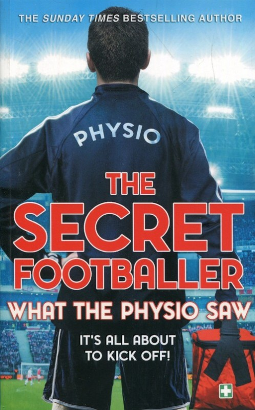 The secret footballer what the physio saw