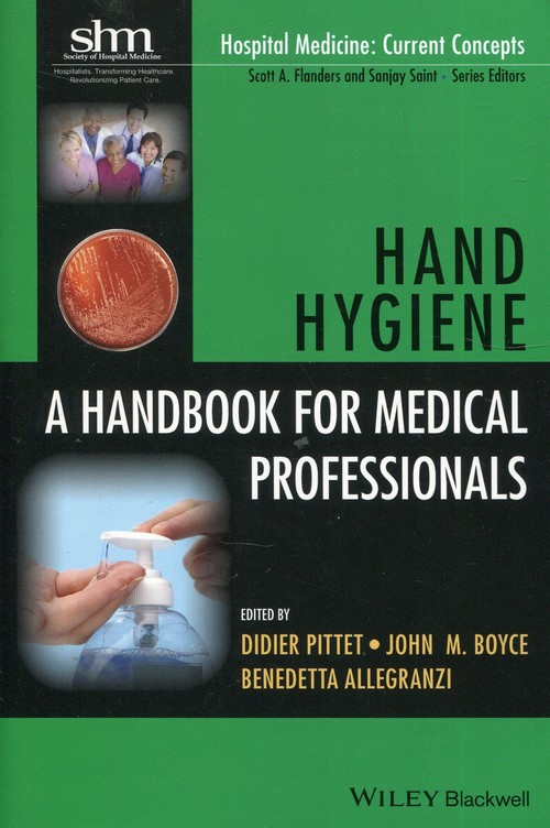 Hand Hygiene A handbook for medical professionals