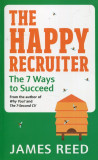 The Happy Recruiter The 7 Ways to Succeed