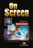 On Screen. Upper-Intermediate B2. Student's Book