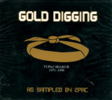 Gold Digging - As Sampled By Tupac