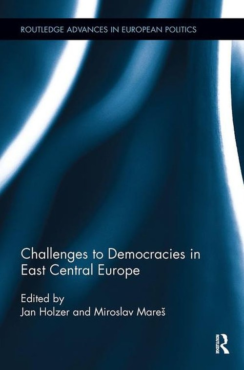 Challenges to Democracies in East Central Europe