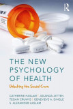 The New Psychology of Health