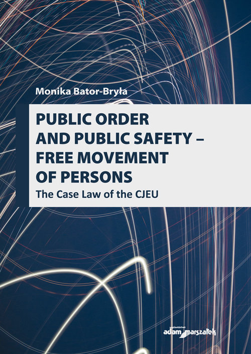 Public order and public safety - free movement of persons