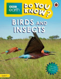 BBC Earth Do You Know? Birds and Insects