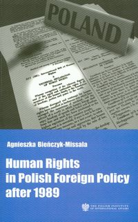 Human Rights in Polish Foreign Policy after 1989
