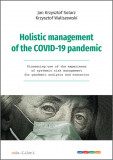 Holistic management of the COVID-19 pandemic